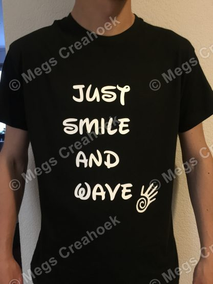 T-shirt; just smile and wave