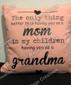 Kussen mom / grandma